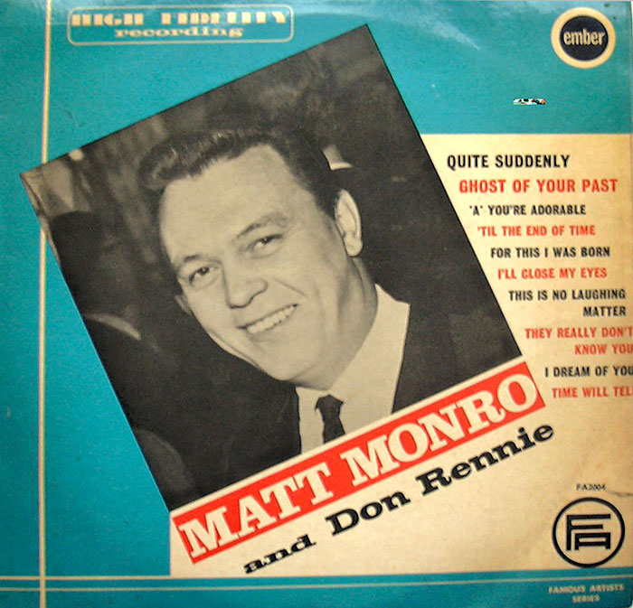 Matt Monro And Don Rennie