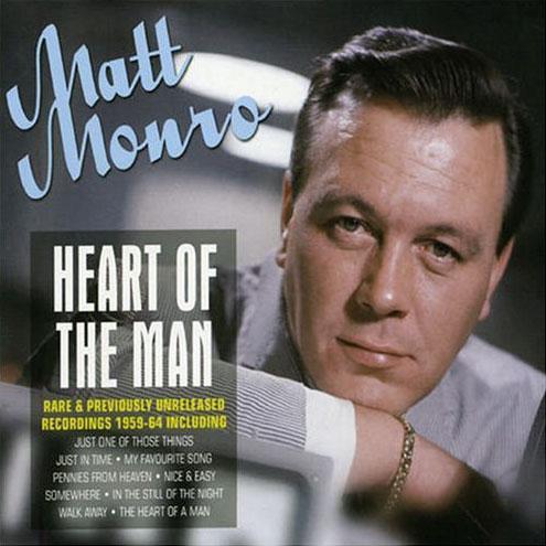 Matt Monro - Heart Of The Man