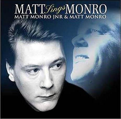 Matt Sings Monro (with Matt Monro Jnr.)