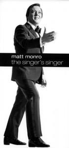 Matt Monro - The Singers' Singer