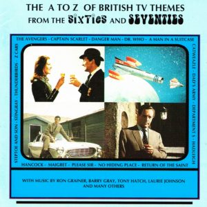 PLAY 004 THE A TO Z OF BRITISH TV THEMES VOLUME ONE