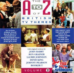 PLAY 006 THE A TO Z OF BRITISH TV THEMES VOLUME TWO