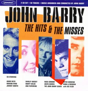 Play 007 JOHN BARRY THE HITS & THE MISSES