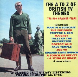 PLAY 008 THE A TO Z OF BRITISH TV THEMES - THE RON GRAINER YEARS